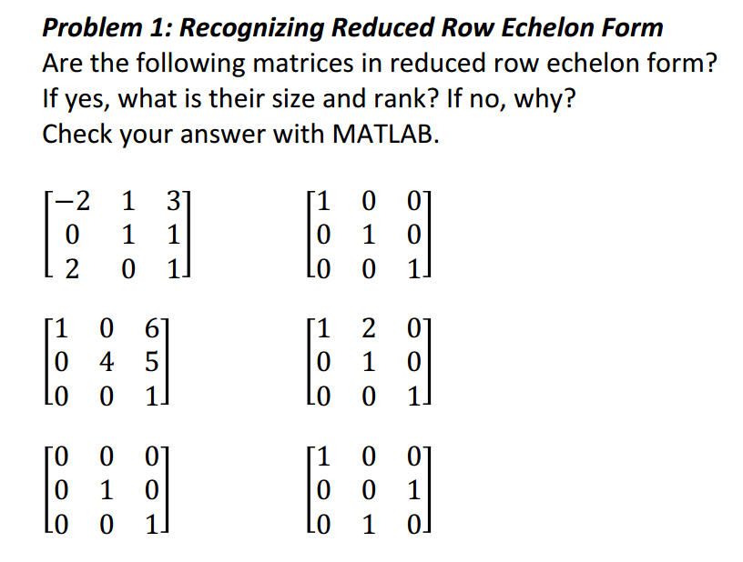 Solved: Are The Following Matrices In Reduced Row Echelon ...