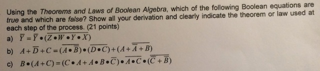 Using the Theorems and Laws of Boolean Algebra, wh