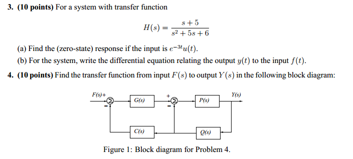 For a system with transfer function Find the (zer
