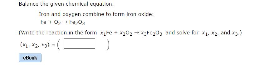 Balance The Given Chemical Equation. Iron And Oxyg... | Chegg.com