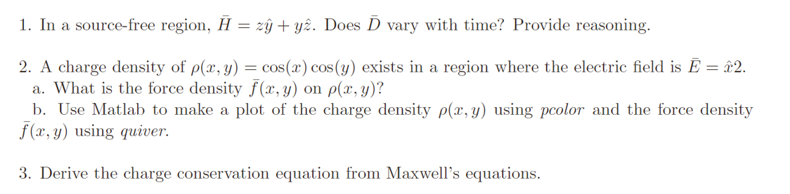 In a source-free region, = z + y . Does vary w