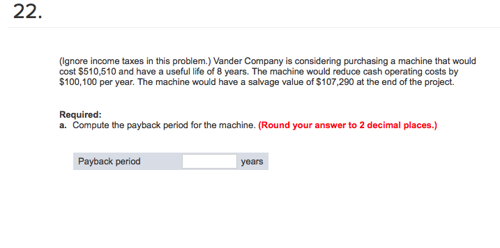 a company is considering purchasing a machine for 21 000