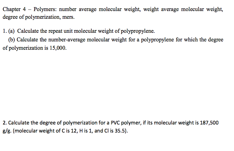 Calculate the repeat unit molecular weight of poly chegg calculate the repeat unit molecular weight of poly ccuart Image collections