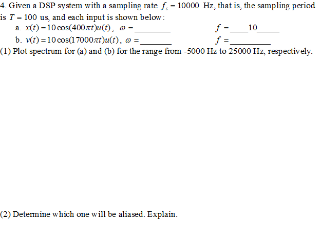 Given a DSP system with a sampling rate fs = 10000