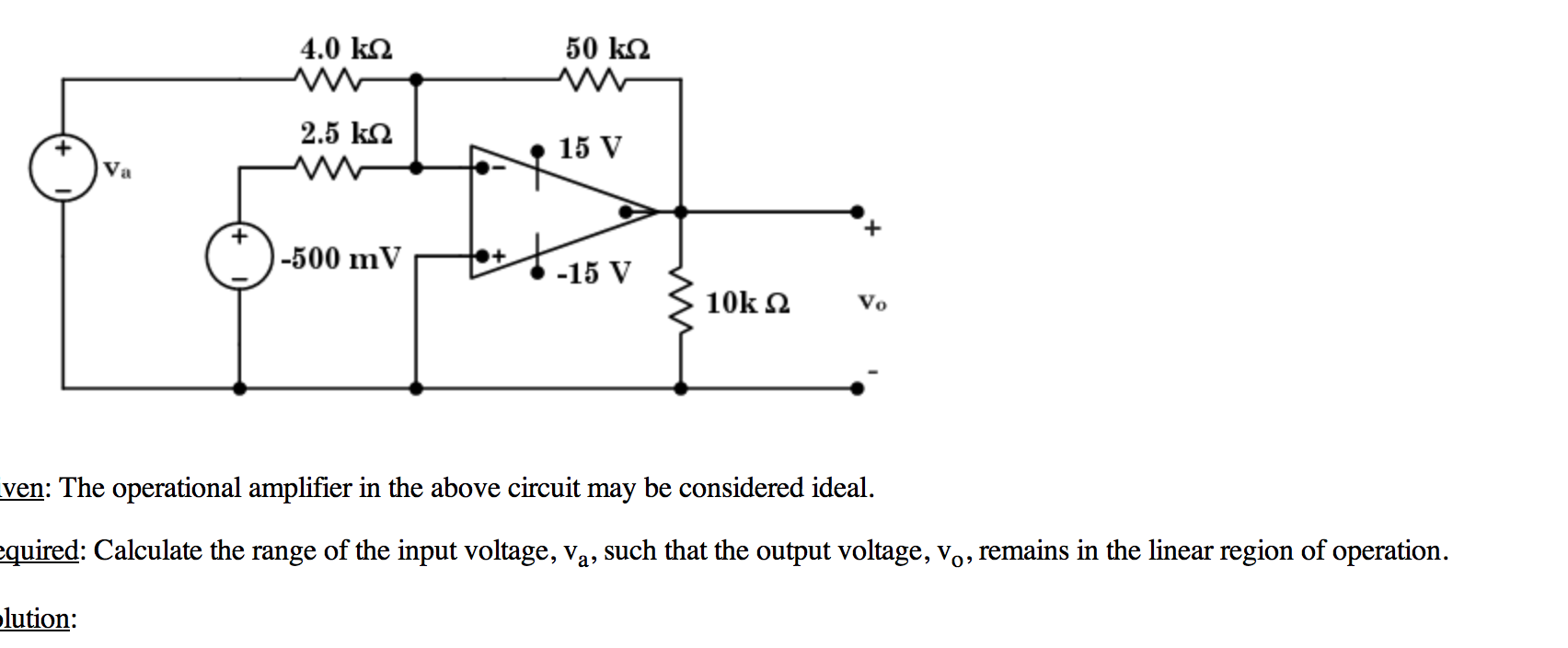 Given: The operational amplifier in the above ci