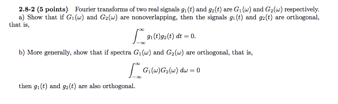 Fourier transforms of two real signals g1 (t) and