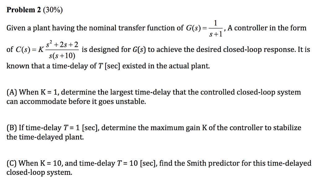 Given A Plant Having The Nominal Transfer Function... | Chegg.com