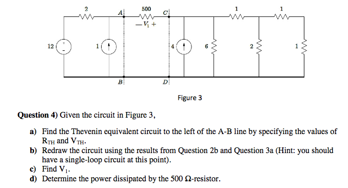 Given the circuit in Figure 3, Find the Theveni