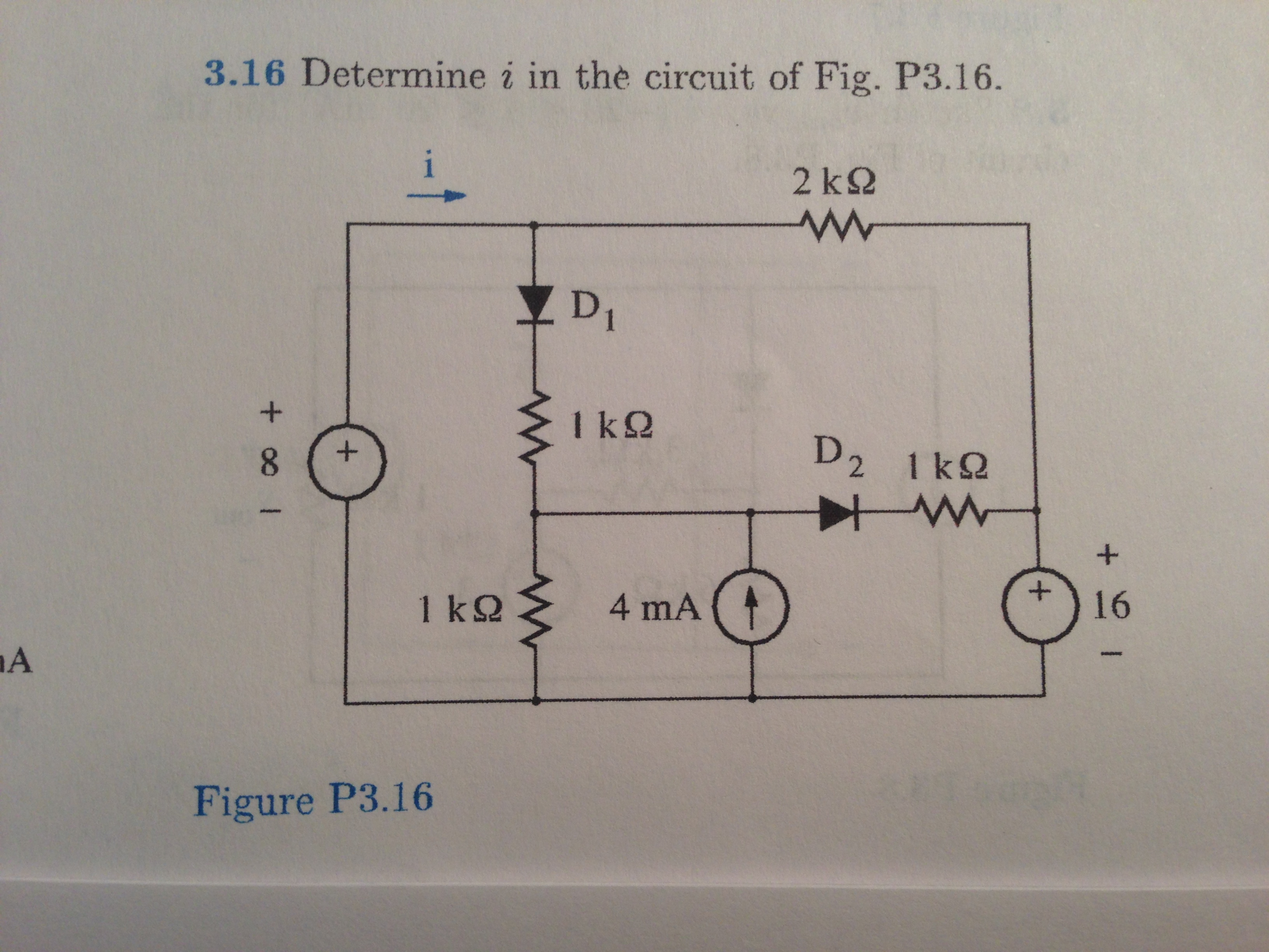 Determine i in the circuit of Fig. P3.16. Figure