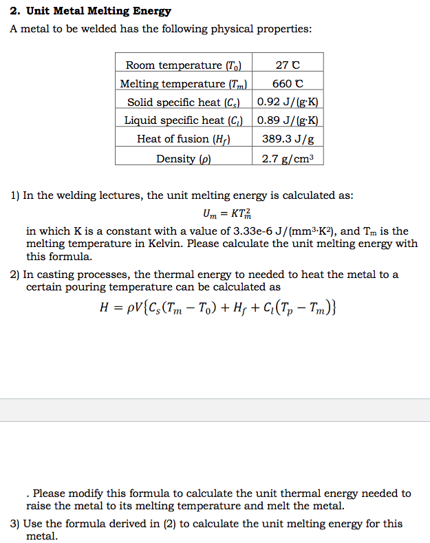 Solved: 2. Unit Metal Melting Energy A Metal To Be Welded ...