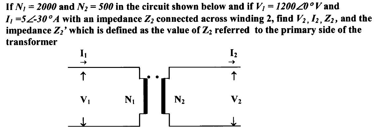 If N, = 2000 and N2 = 500 in the circuit shown bel