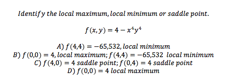 how to find locat maximum and minimum and saddle points