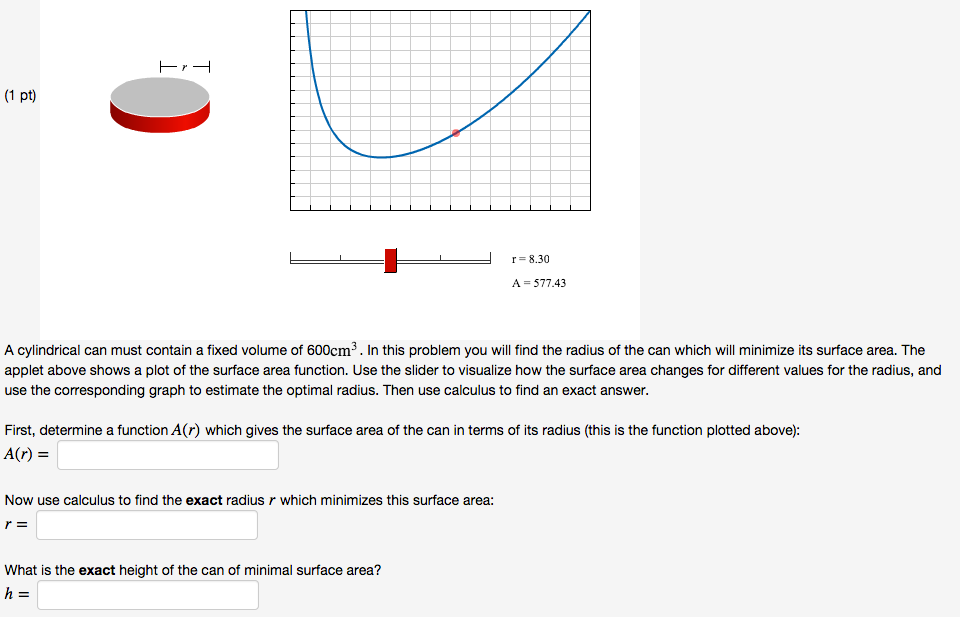 A cylindrical can must contain a fixed volume of 6 chegg a cylindrical can must contain a fixed volume of 600cm3 in this problem you will find the radius of the can which will minimize its surface area ccuart Choice Image