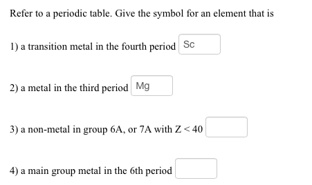 question refer to a periodic table give the symbol for an element that is a transition metal in the four - Periodic Table Z Element