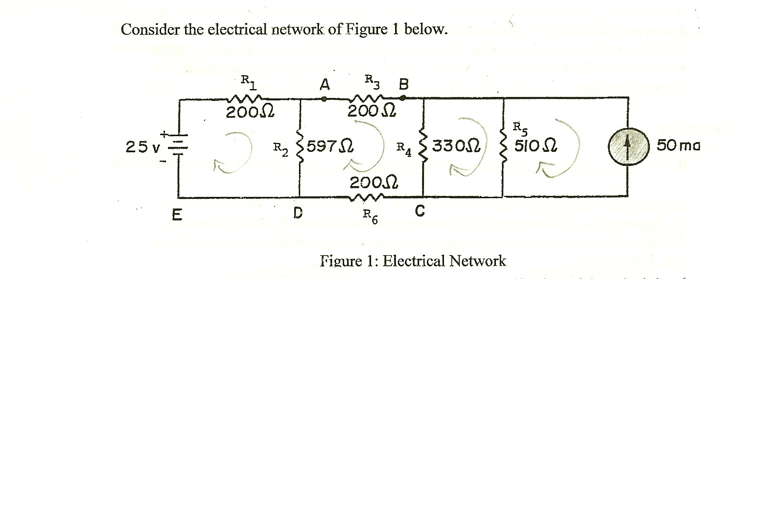 Consider the electrical network of Figure 1 below