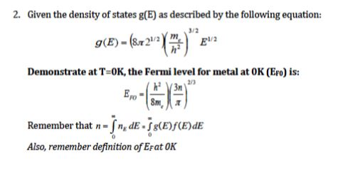 2. Given The Density Of States G(E) As Described By The Following
