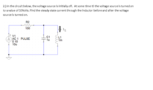 In the circuit below, the voltage source is initia