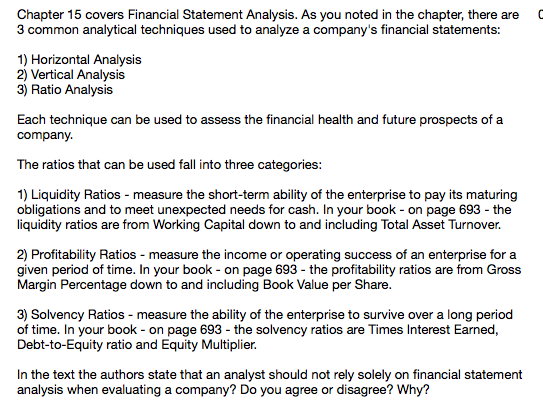 Chapter 15 Covers Financial Statement Analysis. As