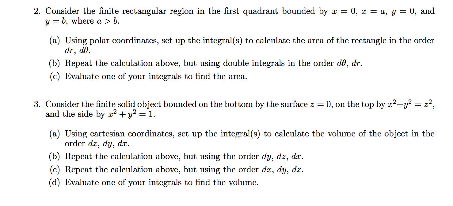 Image For 2 Consider The Finite Rectangular Region In The First Quadrant  Bounded By X