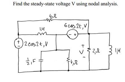 Find the steady-state voltage V using nodal analys