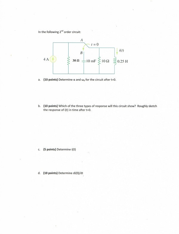 In the following 2nd order circuit: (10 points) D