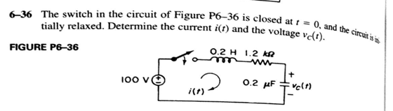 The switch in the circuit of Figure P6-36 is close