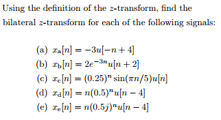 Using the definition of the z-transform, find the