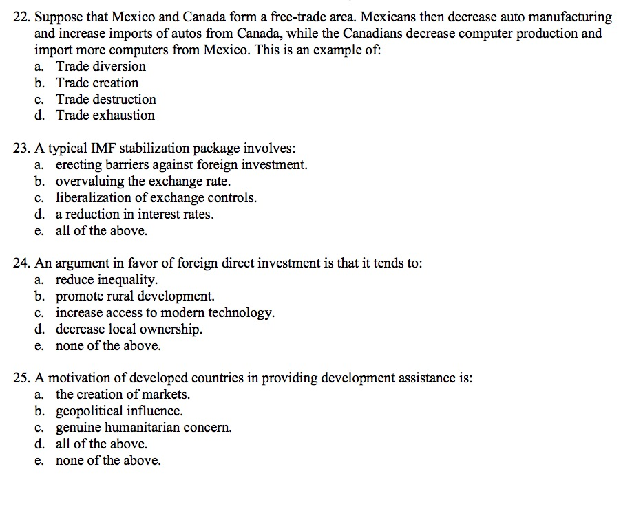 Question: Suppose that Mexico and Canada form a free-trade area. Mexicans then decrease auto manufacturing ...