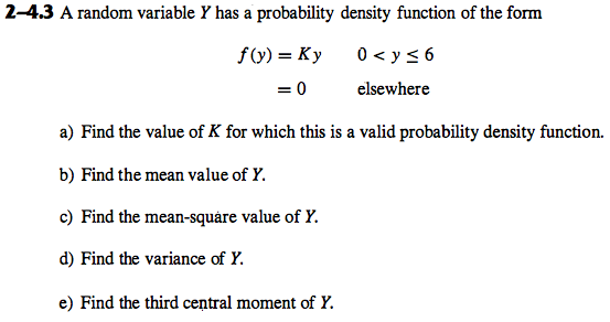 A random variable Y has a probability density func