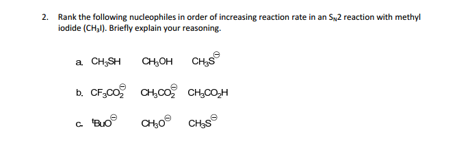 Rank the following nucleophiles in order of increa