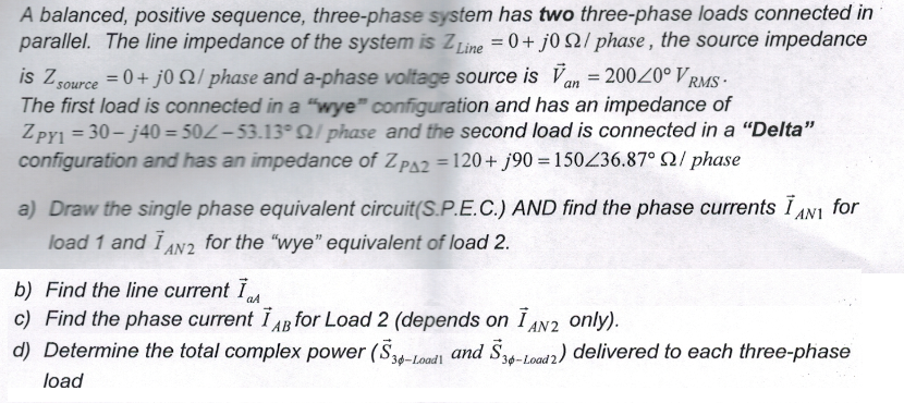 A balanced, positive sequence, three-phase system