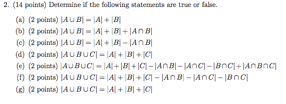 Determine if the following statements are true or