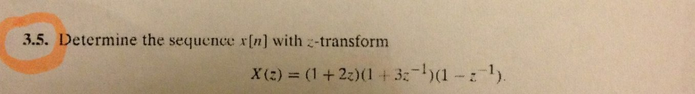 Determine the sequence x[n) with z-transform X(z)