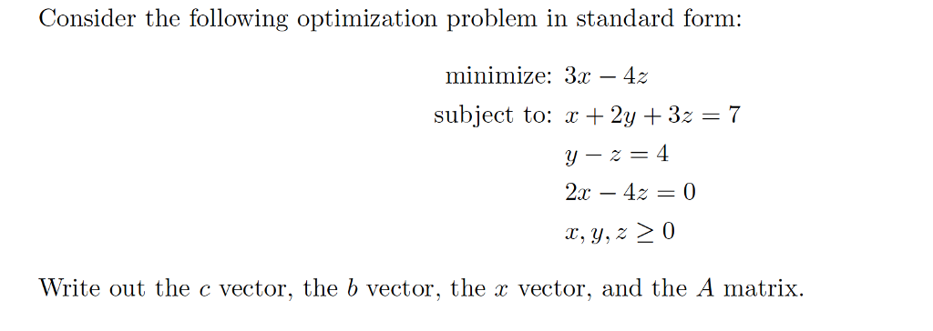 Solved Consider The Following Optimization Problem In Sta