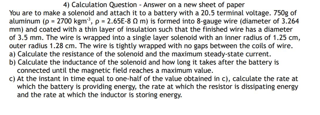 Solved you are to make a solenoid and attach it to a batt 4 calculation question answer on a new sheet of paper you are to make a greentooth Images