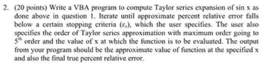 Write a VBA program to compute Taylor series expan