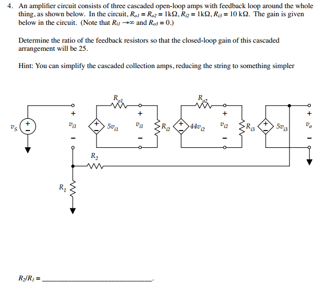 An amplifier circuit consists of three cascaded op