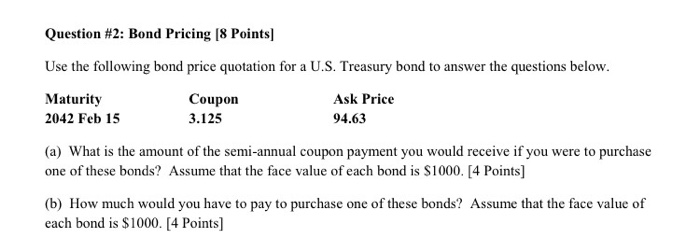 Use The Following Bond Price Quotation For A US    CheggCom