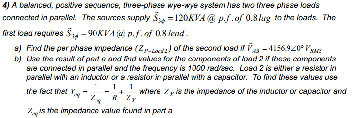 A balanced, positive sequence, three-phase wye-wye