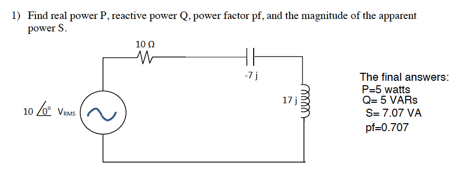 Find real power P, reactive power Q, power factor