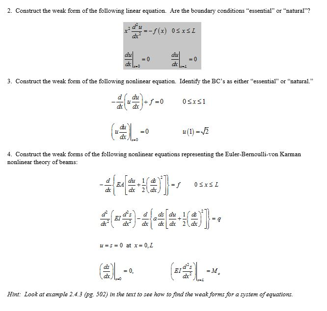 Construct The Weak Form Of The Following Linear Eq...   Chegg.com