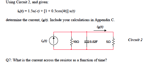 Using Circuit 2, and given: is(t) = 1.5 u(-t) + [