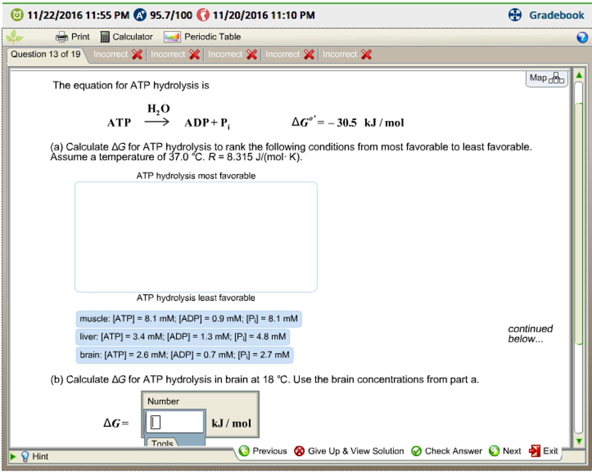 A calculate g for atp hydrolysis to rank the fol chegg o 11222016 1155 pm ca 957100 11 gamestrikefo Choice Image
