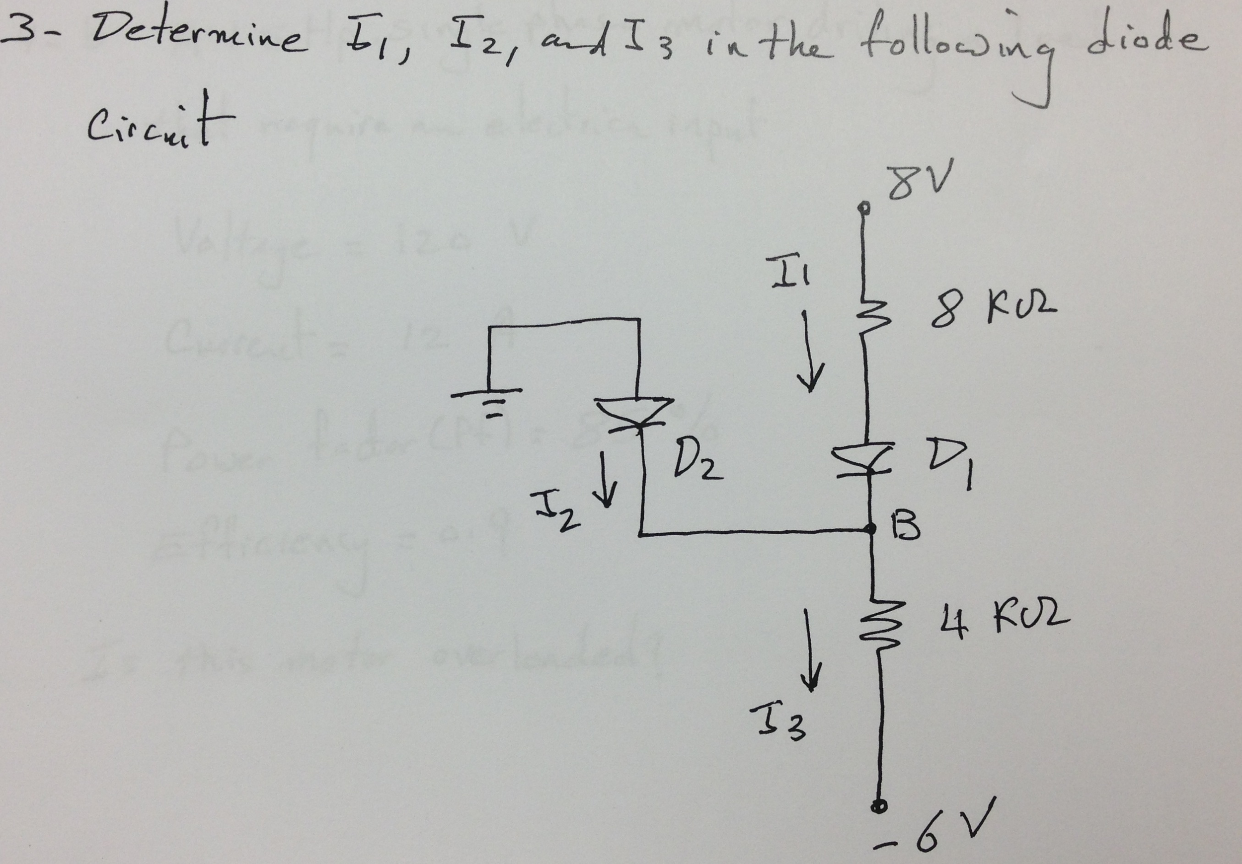 Determine I1, I2, and I3 in the following diode ci