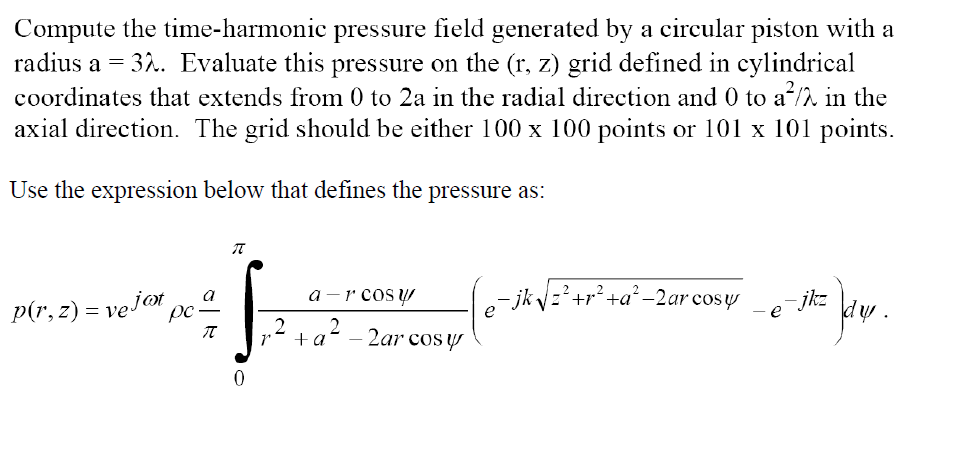 Compute the time-harmonic pressure field generated