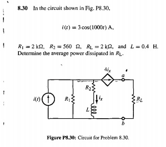 In the circuit shown in Fig. P8.30. i(t) = 3cos(1