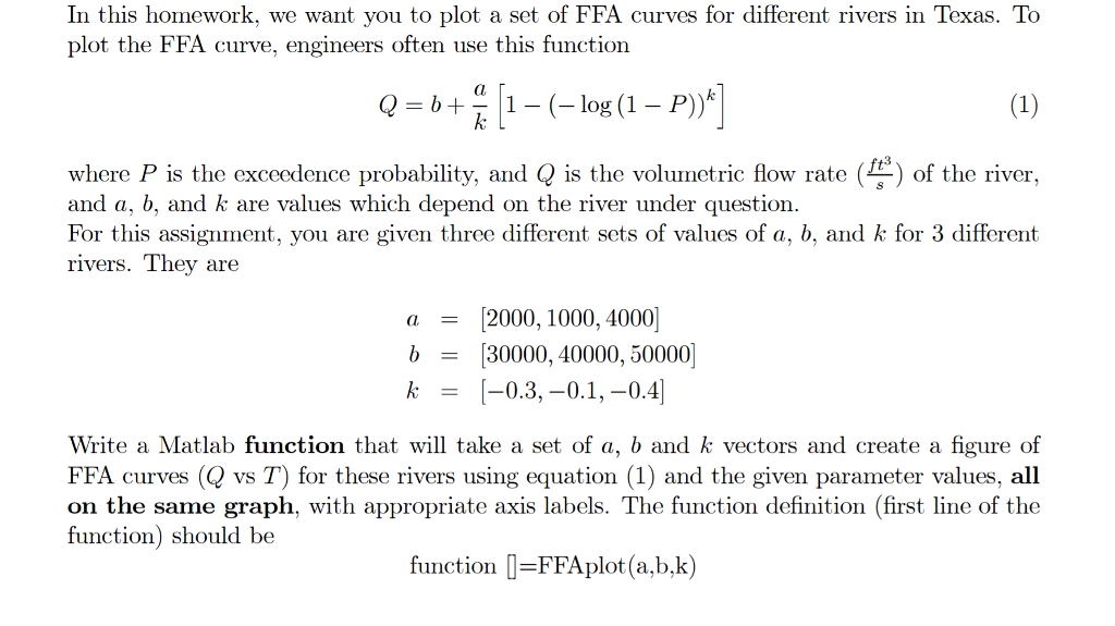 In this homework we want you to plot a set of ffa chegg we want you to plot a set of ffa curves for different rivers in texas to plot the ffa curve engineers often use this function 1 log sciox Images