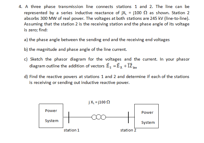 A three phase transmission line connects stations
