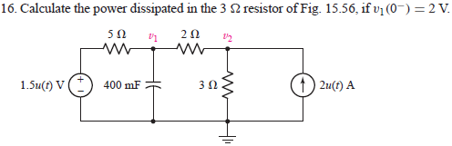 Calculate the power dissipated in the 3 Ohm resist
