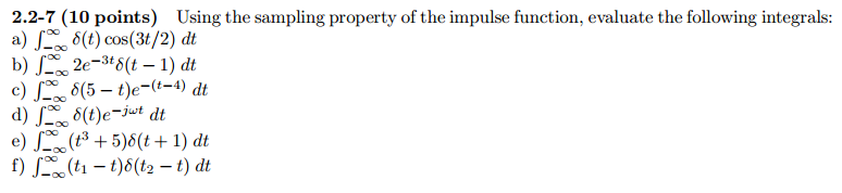 Using the sampling property of the impulse functio